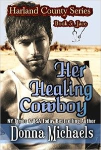 Author Donna Michaels Serves Readers HOT Cowboy Romance In Series Book 5