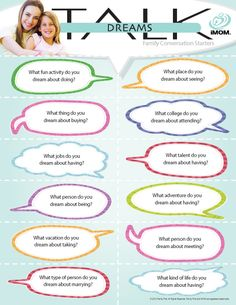 Dreams Talk  #conversationstarters  http://imom.com/tools/conversation-starters/dreams-talk/