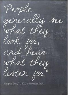 listen for the good.