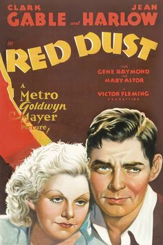 Red Dust (1932) Starring Clark Gable, Jean Harlow, and Mary Astor | Classic Movie Treasures  Dennis Carson, head of a Indo Chinese rubber plantation, takes in a female house guest – a flirtatious, glib, Saigon hooker named Vantine, running from the authorities. His lusty relationship with the wisecracking Vantine is put to the test when a boat arrives with newlyweds .  Click to see where you can stream online  #ClassicMovies #OldHollywood #movies #ClassicMovieList #ClassicMoviesToWatch #1932