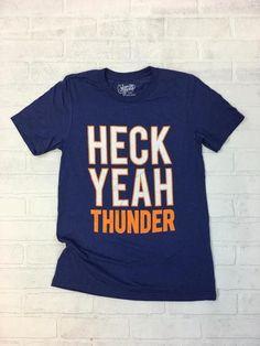 OKC SPIRIT: Heck Yeah Thunder