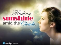 Finding sunshine amid the clouds