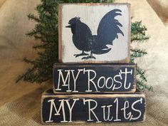 Primitive Country Rooster My Roost My Rules 3 pc Shelf Sitter Wood Block Set #CountryPrimitiveRustic #DoughandSplinters
