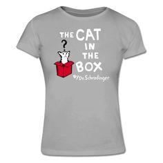 Big Bang Schrodingers Cat Frauen T-Shirt