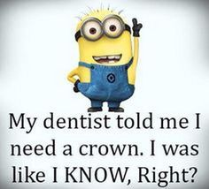 Funny Minion Pictures Below are some very funny minions memes, and funny quotes, i hope you will enjoy them at your best . and why not whatever minions do they always look funny and stupid . So make sure to share the best minions with your friends . Funny Minion Pictures, Funny Minion Memes, Minions Quotes, Funny Jokes, Hilarious, Minion Humor, Funny Dentist Memes, Minion Sayings, Cartoon Quotes