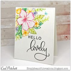 Simply Beautiful: Hello Lovely