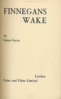 A work of comic fiction by James Joyce, Finnegans Wake is significant 4 its experimental style & reputation as 1 of the most difficult works of fiction in the English language. Written in Paris over 17 yrs.&published in 1939, 2 yrs. before his death, Finnegans Wake was Joyce's final work. Expansive linguistic experiments, stream of consciousness writing, literary allusions, free dream associations,& abandonment of narrative conventions make Finnegans Wake largely unread by the general…