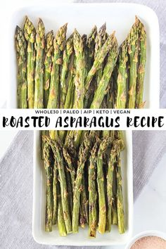 Roasted Asparagus Recipe - my quick and easy, toddler approved go to side dish recipe for any busy night! It's paleo, aip, keto and vegan! Gluten Free Sides Dishes, Low Carb Side Dishes, Veggie Side Dishes, Healthy Side Dishes, Side Dishes Easy, Side Dish Recipes, Food Dishes, Dinner Recipes, Healthy Sides