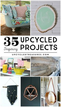 35 Inspiring Upcycled Projects | upcycledtreasures.com