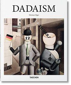 Dadaism by Dietmar Elger https://www.amazon.com/dp/3836505622/ref=cm_sw_r_pi_dp_x_4vhLybQS3EPQW