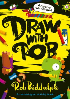 Draw With Rob 1 — Rob Biddulph Activity Sheets, Draw Your, Learn To Draw, Number One, Book Activities, Amazing Art, Childrens Books, Cool Pictures, The Incredibles