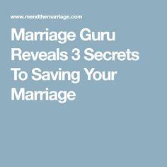 Marriage Guru Reveals 3 Secrets To Saving Your Marriage