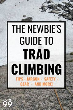 A comprehensive guide to trad climbing for beginners - introduction to trad climbing, essential trad climbing tips and trad climbing grades, where to trad climb, a complete climbing gear list and more!  I Rock climbing for beginners I Rock climbing tips I Rock climbing for women Climbing Gloves, Climbing Harness, Rock Climbing Workout, Sport Climbing, Rock Climbing For Beginners, Climbing Chalk, Climbing Outfits, Climbers, Workouts