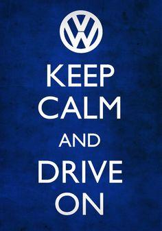 Keep Calm & Drive On