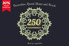 250 Decorative Round Shape and Brush by maghrib on @Creative Market