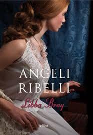 angeli ribelli - Lande Incantate #libbabray #libri #books