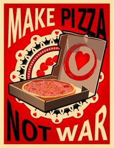pizza pizza design Make Pizza Not War, Poster Pos Pizza Restaurant, Pizzeria, Pizza Branding, Pizza You, I Love Pizza, Pizza Pizza, Pizza Poster, Poster Poster, Print Poster