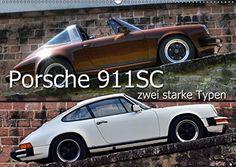 Porsche 911SC - zwei starke Typen (Wandkalender 2017 DIN A2 quer): Puristisch…