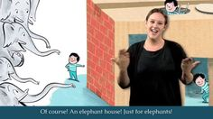 Too Many Elephants In This House - Auslan