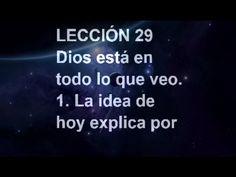 LECCIÓN 29 - Libro de Ejercicios. Un Curso de Milagros  #ACIM #UCDM #UnCursoDeMilagros #ACourseInMiracles #Spanish #Español #Audiolibro https://youtu.be/hsFXAFuWG-8