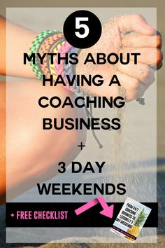 5 myths about having an coaching business and 3 day weekends i.e freedom based coaching business