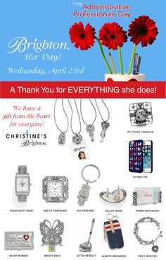 Don't miss Administrative Professionals Day!  Give a gift from the heart! We have a great selection so make sure you get here before Wednesday.