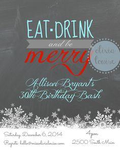 Eat Drink and be Merry birthday party by OliviaLouise  Olivia Louise : crafts, printables, invitations, etc