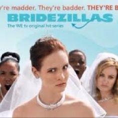Bridezilla's so funny