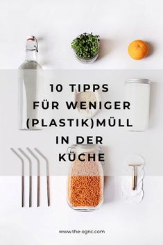 Zero waste: 10 tips for less waste in the kitchen Diy Shops, Coffee To Go, Eat Smart, Sustainable Living, Diy Food, Zero Waste, Better Life, Environmentalism, Kitchen Tips
