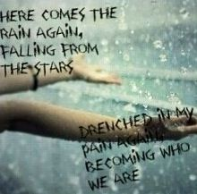 """Here comes the rain again, falling from the stars.. Drenched in my pain again, becoming who we are..."" Wake Me Up When September Ends - Green Day. Love this song <3"