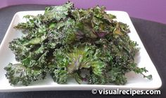 Baked Kale Chips--believe it or not, this is good!...and healthy
