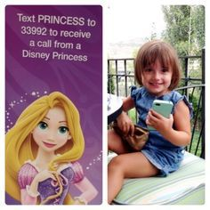 "Get a call from a Disney Princess! | Text ""princess"" to 33992. You can choose between, Merida, Cinderella, and Repunzel. It works!  