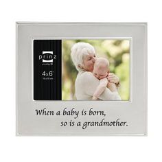 A great grandparent is born picture frame ramki pinterest prinz when a baby is born so is a grandmother family ties picture negle Image collections