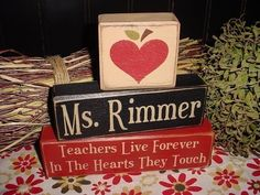 TEACHERS Live Forever In The Hearts They Touch From Little SEEDS Grow Mighty TREES Personalized Wood Sign Blocks Primitive Country Rustic. $29.95, via Etsy.