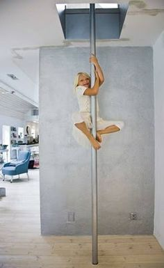 Fireman's pole in house ... love .. very efficient