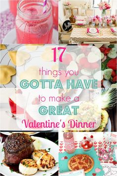 One of our favorite traditions is having a Valentine's dinner. No matter how you do it, here are 17 things you've gotta have to make a GREAT Valentine's Dinner!
