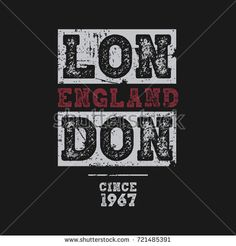 Vector illustration on the theme of London, England. Vintage design. Grunge background.  Grunge background. Typography, t-shirt graphics, poster, print, banner, flyer, postcard