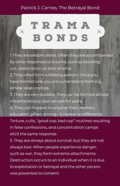 A trauma bond is an intense emotional bond that develops on the part of a traumatized person in situations where that person is dominated and controlled, such as in abusive relationships. It also develops in cults. Its similar to Stockholm Syndrome and Abusive Relationship, Toxic Relationships, Relationship Psychology, Relationship Tips, Bond Quotes, True Quotes, Psychological Manipulation, Narcissistic Behavior, Narcissistic Abuse Syndrome