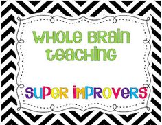 Little Minds at Work: Whole Brain Teaching {Super Improvers Wall} freebie pack!