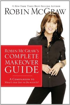 Robin McGraw's Complete Makeover Guide: A Companion to What's Age Got to Do with It? by Robin McGraw. $9.99. http://accrosstherain.com/show/dpney/1n4e0y0f2s0f2m5d1p5a.html. Author: Robin McGraw. Publisher: Thomas Nelson (May 19, 2009). Publication Date: May 19, 2009