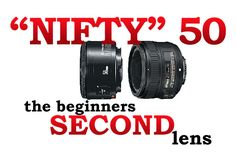 "Here are 3 reasons a beginning photographer should quickly make an investment in a ""nifty fifty"" lens"
