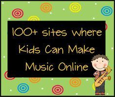 100+ sites for kids to play/compose music online. All free! livebinders.com/p... One of my favorites and the kids have fun with it too.