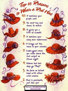 TOP TEN reasons to wear a red hat hats Purple Coat, Red Purple, Red And Pink, Red Hat Club, Jenny Joseph, Red Hat Ladies, New Underwear, Red Hat Society, Hat Crafts