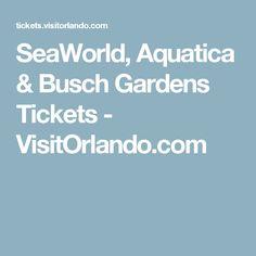 SeaWorld, Aquatica & Busch Gardens Tickets - VisitOrlando.com