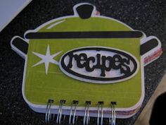 """Cricut """"Recipe Book"""" - using """"From my Kitchen""""  Could use a split pin to connect lid to pot and allow it to """"open"""" (or make pocket)"""