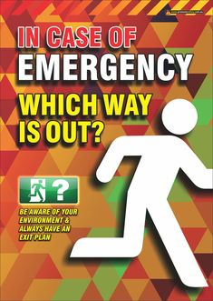 Safety Poster to remind workers to always be aware of their environment and to know their exit plan in case of emergency. Fire Safety Poster, Health And Safety Poster, Safety Posters, Driving Memes, Driving Tips, Danger Signs, Construction Safety, Industrial Safety, Workplace Safety