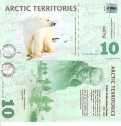 Country: Arctic Territories Denomination: 10 Polar Dollars Price: $20.00 Pick #: 2 Year: 2010 Grade: UNC