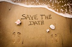 Cute idea for Save the Date cards for a beach wedding!  Of course on day of wedding, you need to write the names and date in the sand!!