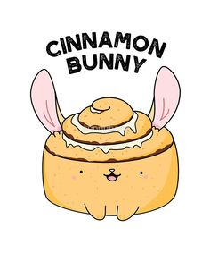 'Cinnamon Bun Food Pun' by punnybone – Best Anımals Food Funny Food Puns, Punny Puns, Cute Puns, Puns Jokes, Cute Memes, Cute Quotes, Funny Quotes, Cute Food Drawings, Kawaii Drawings