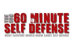 Best Defense is a Good Offense - Discover what martial arts don't teach in 60 minutes or less. Based on over century of modern warfare 60 Minute Self Defense leverages your natural survival instinct and will to defend and protect. When You Know, What You Can Do, Believe In You, Guys Thoughts, Survival Instinct, Hand To Hand Combat, Feeling Helpless, Train System, Step Program